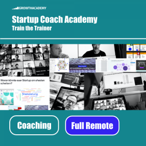 Startup Coach Academy - Growth Academy - Full Remote Workshop